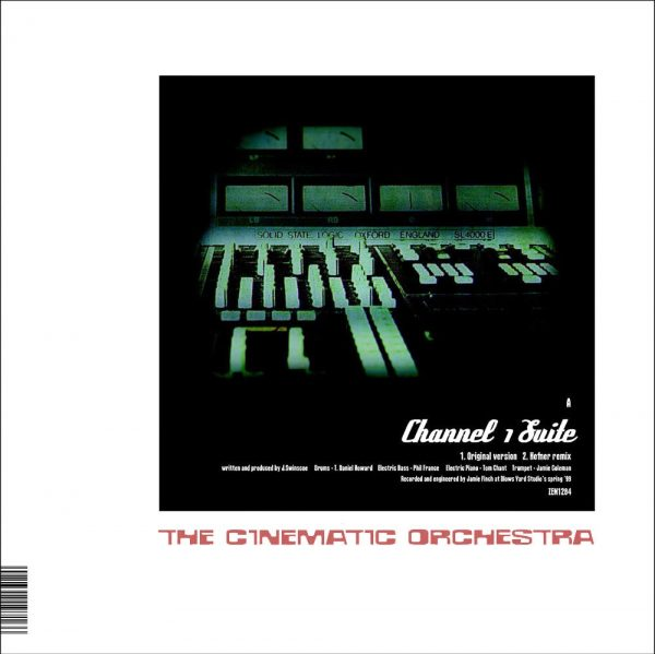 "The Cinematic Orchestra - Channel 1 Suite 12"" front"