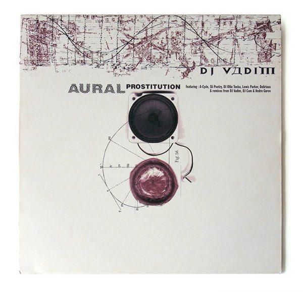 """DJ Vadim - Aural Prostitution 12"""" front"""