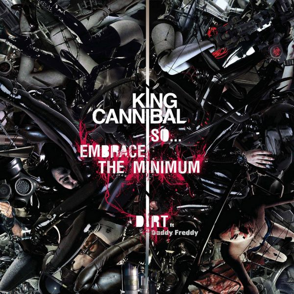 "King Cannibal - So... Embrace the Minimum 12"" front"