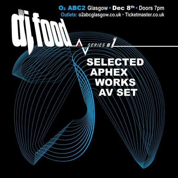 DJ Food AV series #1 - Selected Aphex Works flyer, Glasgow